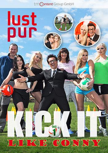 Lust Pur - Kick it like Conny Teil 1 | LUST PUR - Der